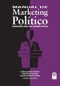 Manual de marketing  político. Estrategias para una campaña exitosa