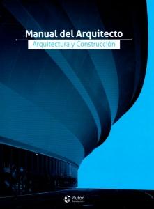 Manual del Arquitecto.Arquitectura y Construcción