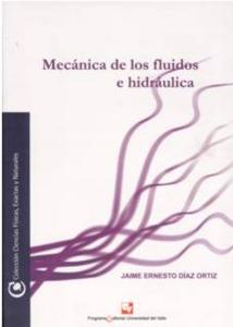 Mecánica de los fluidos e hidráulica
