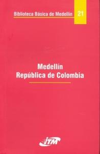 Medellín República de Colombia. Tomo 21