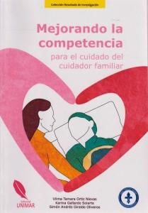 Mejorando la Competencia. para el cuidado del cuidador familiar