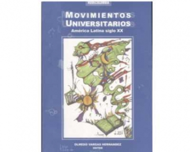 Movimientos Universitarios. América Latina siglo XX