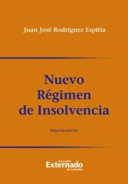 Nuevo régimen de insolvencia. 2ª  Edición