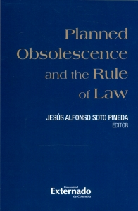 Planned obsolescence and the rule of law