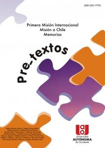 Pre-textos. Primera misión internacional misión a chile. Memorias