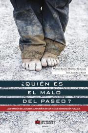 ¿Quién es el malo del paseo? Legitimación de la violencia por niños  en contextos de migración forzada