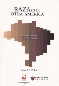 Raza en la otra América. El significado del color de la piel de Brasil