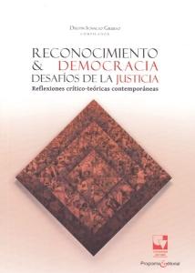 Reconocimiento & democracia. Desafíos de la justicia