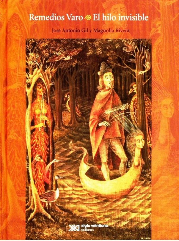 Remedios Varo. El Hilo Invisible