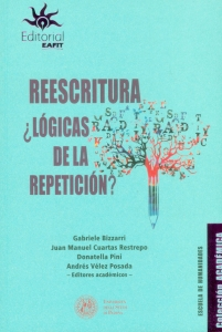 Reescritura ¿lógicas de la repetición?