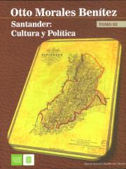 Santander: Cultura y política. Tomo III