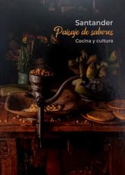 Santander, paisaje de sabores: Cocina y cultura