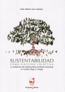 Sustentabilidad como elección colectiva