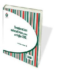 Tendencias Educativas Para El Siglo Xxi