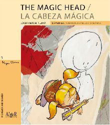 The Magic head / La cabeza mágica