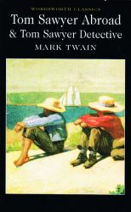 Tom Sawyer Abroad y Tom Sawyer Dectective