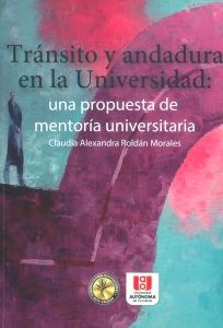 Tránsito y andadura en la universidad: una propuesta de mentoría universitaria