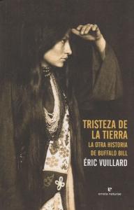 Tristeza de la tierra,la otra historia de Buffalo Bill