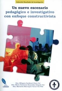 Un nuevo escenario pedagógico e investigativo con enfoque constructivista