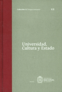 Universidad, Cultura y Estado Tomo I 1/2