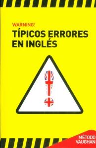 Warning! Típicos errores en inglés