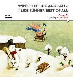 Winter, spring and fall... I like Summer best of all(Edición Bilingue)