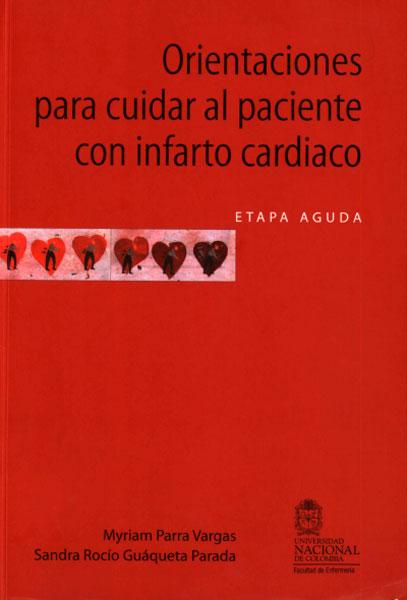 Orientaciones para cuidar al paciente con infarto cardiaco