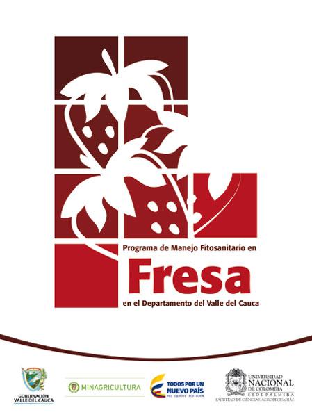 Programa de manejo fitosanitario en Fresa en el departamento del Valle del Cauca
