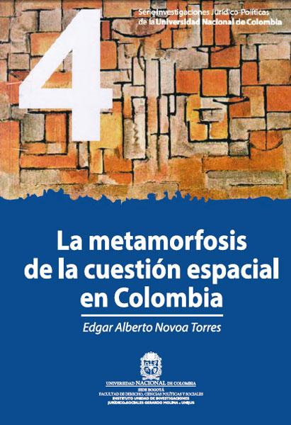 La metamorfosis de la cuestión espacial en Colombia