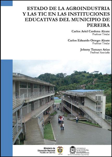 Estado de la agroindustria y las TIC en las instituciones educativas del municipio de Pereira