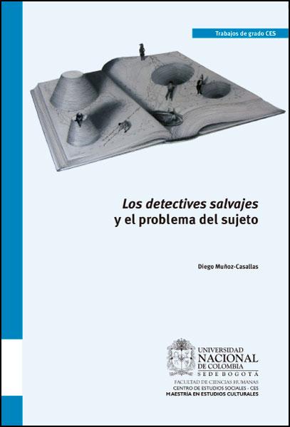 Los detectives salvajes y el problema del sujeto