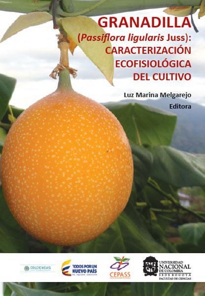 Granadilla (Passiflora ligularis Juss): caracterización ecofisiológica del cultivo