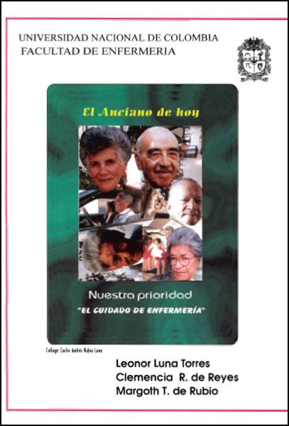 """El anciano de hoy: nuestra prioridad  """"el cuidado de enfermería """""""