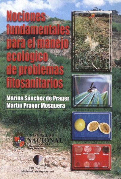 Nociones fundamentales para el manejo ecológico de problemas fitosanitarios