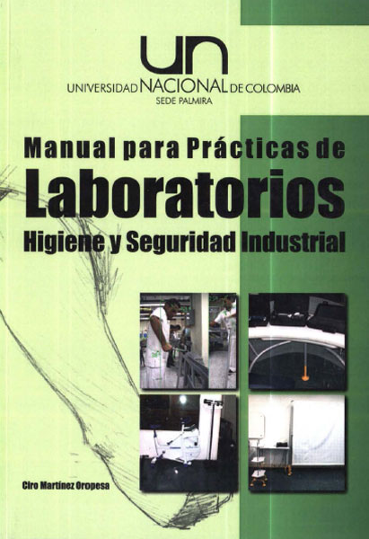 Manual para prácticas de laboratorios. Higiene y seguridad industrial