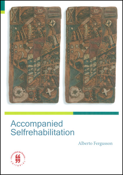 Accompanied Selfrehabilitation