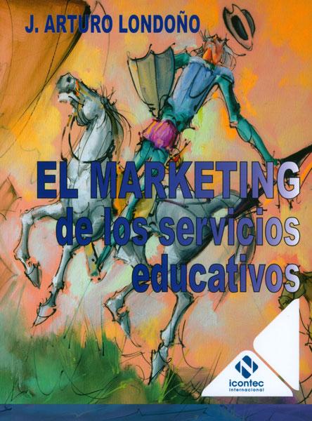 Portada de la publicación El marketing de los servicios educativo