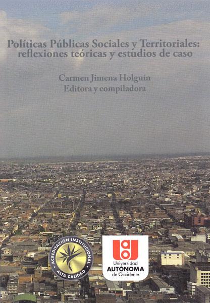 Resultado de imagen para Políticas públicas sociales y territoriales: reflexiones teóricas y estudios de casos