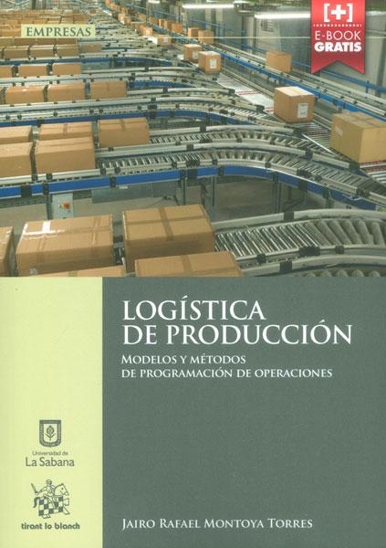 Logística de producción. Modelos y métodos de programación de operaciones