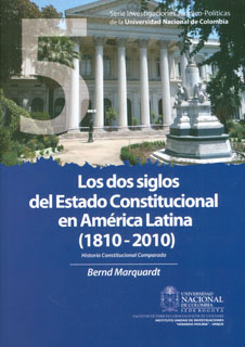 Los dos siglos del Estado Constitucional en América Latina (1810-2010). Historia constitucional comparada. Tomo I