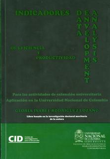 Indicadores DEA (Data Envelopment Analysis) de eficiencia y productividad para las actividades de extensión universitaria