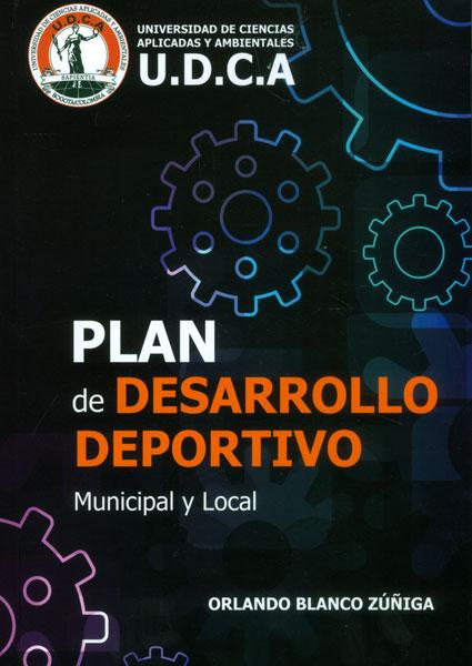 Plan de desarrollo deportivo Municipal y Local