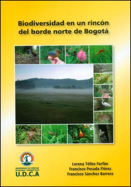 Biodiversidad en un rincón del borde norte de Bogotá