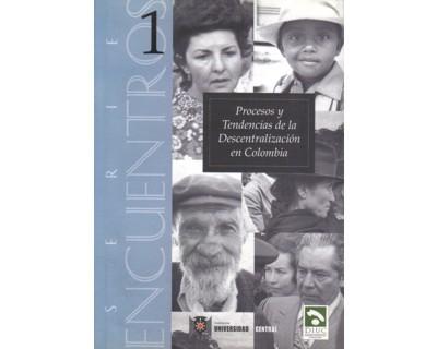 Procesos y tendencias de la descentralización en Colombia