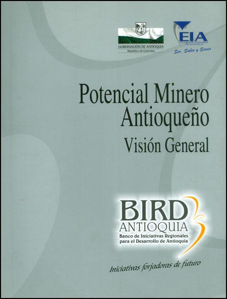 Potencial minero antioqueño. Visión general