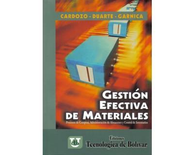 Gestión efectiva de materiales. Procesos de compras, administración de almacenes y control de inventarios