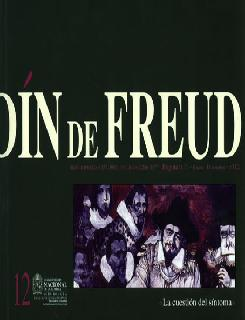 Desde el jardín de Freud. Revista de Psicoanálisis. No. 12. La cuestión del síntoma