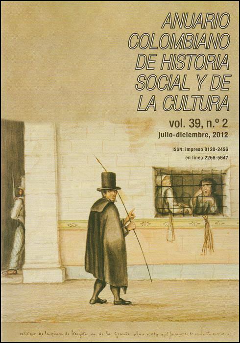Anuario colombiano de historia social y de la cultura. Vol. 39 No. 2