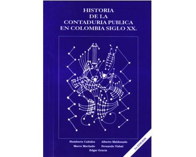 Historia de la Contaduría Pública en Colombia Siglo XX