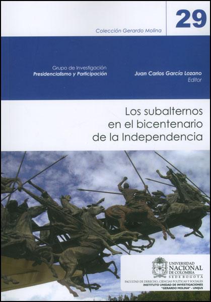 Los subalternos en el bicentenario de la Independencia